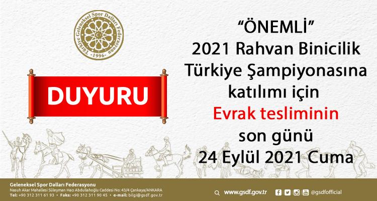 2021 Rahvan Binicilik Türkiye Şampiyonası Evrak tesliminin son günü 24 Eylül 2021