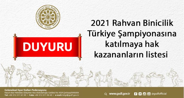 2021 yılı Rahvan Binicilik Türkiye Şampiyonasına katılmaya hak kazananlar