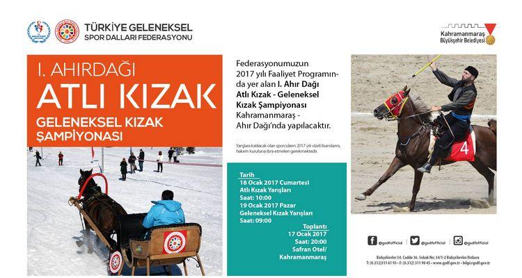 Türkiye Şampiyonası öncesinde Atlı Kızak - Geleleneksel Kızak müsabakalarının son ayağı 18-19/2/2017 tarihlerinde Kahramanmaraş'ta düzenlenecektir.