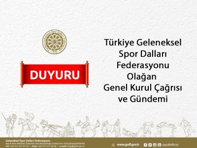 Türkiye Geleneksel Spor Dalları Federasyonu Olağan Genel Kurul Çağrısı ve Gündemi