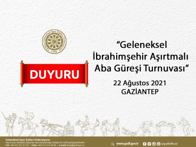 Geleneksel İbrahimşehir Aşırtmalı Aba Güreşi Turnuvası - 22 Ağustos 2021 Gaziantep